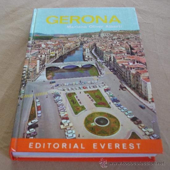 GUIA EVEREST - GERONA - MARIANO OLIVER ALBERTI, 1977. (Libros de Segunda Mano - Geografía y Viajes)
