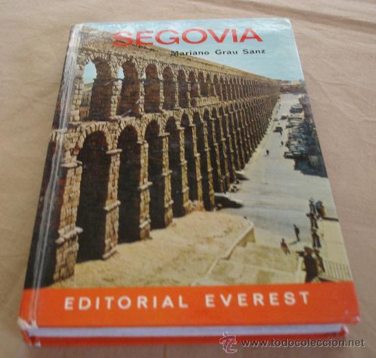GUIA EVEREST - SEGOVIA - MARIANO GRAU SANZ - 1973. (Libros de Segunda Mano - Geografía y Viajes)