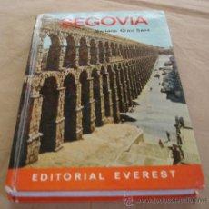 Libros de segunda mano: GUIA EVEREST - SEGOVIA - MARIANO GRAU SANZ - 1973.. Lote 31518524