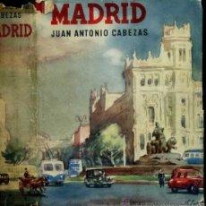 Libros de segunda mano: JUAN ANTONIO CABEZAS : MADRID (DESTINO, 1954) PRIMERA EDICIÓN. Lote 31639489