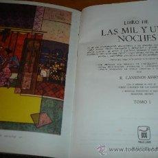 Libros de segunda mano: LAS MIL Y UNA NOCHES AGUILAR 1969 TRES TOMOS COMPLETO. Lote 31737007