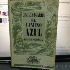 Libros de segunda mano: EL CAMINO AZUL VIAJE A LA POLINESIA. Lote 31768169