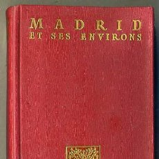 Libros de segunda mano: MADRID ET SES ENVIRONS (AFRODISIO AGUADO, 1958) CON 9 PLANOS DESPLEGABLES. Lote 31821081