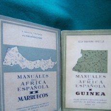 Libros de segunda mano: MANUALES DEL AFRICA ESPAÑOLA. TOMO I GUINEA. TOMO II MARRUECOS - COMPLETO 2 TOMOS - 1950/55 - 1ª ED.. Lote 31913009