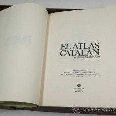 Libros de segunda mano: EL ATLAS CATALÁN. ATLAS DE CRESQUES ABRAHAM. PRIMER ATLAS DEL MUNDO DE 1376. DIÁFORA ED. 1975.. Lote 31951761