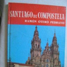 Libros de segunda mano: SANTIAGO DE COMPOSTELA. OTERO PEDRAYO, RAMÓN. 1965. Lote 31920572