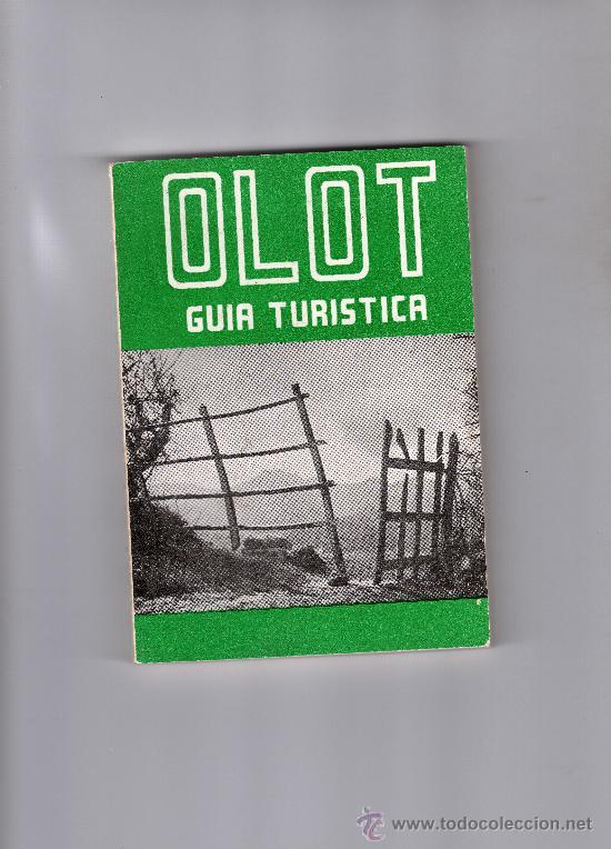 GUIA TURÍSTICA DE OLOT POR ALEJANDRO CUÉLLAR, 213 FOT. PLANOS, DIBUJOS, INCLUYE GUIA COMERCIAL (Libros de Segunda Mano - Geografía y Viajes)