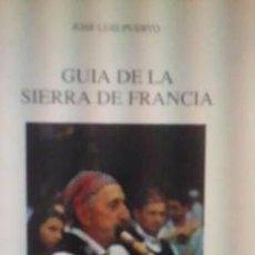 Libros de segunda mano: GUÍA DE LA SIERRA DE FRANCIA (MADRID, 1992). Lote 32133160