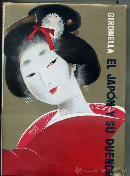 GIRONELLA : EL JAPÓN Y SU DUENDE (PLANETA, 1964) 1ª EDICIÓN, CON DEDICATORIA MANUSCRITA DEL AUTOR (Libros de Segunda Mano - Geografía y Viajes)