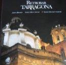 Libros de segunda mano: RETROBAR TARRAGONA - ALBERICH, OLIVÉ Y RICOMÀ - ED. LUNWERG. Lote 32331793