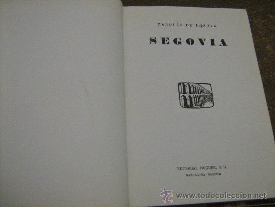 Libros de segunda mano: GUIA DE SEGOVIA - MARQUES DE LOZOYA - EDITORIAL NOGUER 1965 - Foto 2 - 32343146