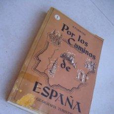 Libros de segunda mano: POR LOS CAMINOS DE ESPAÑA - EDICIONES ELMA ( ZAMORA ) 1958. Lote 32578914
