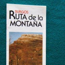 Libros de segunda mano: BURGOS - RUTA DE LA MONTAÑA - CASTILLA Y LEON - FOTOS, MAPAS, PLANOS, PUEBLOS, RUTAS - 1988 . Lote 32804746