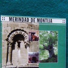 Libros de segunda mano: MERINDAD DE MONTIJA - LAS MERINDADES - NORTE DE BURGOS - CASTILLA Y LEON - 2004 - 1ª EDICION . Lote 32806255