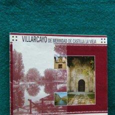 Libros de segunda mano: VILLARCAYO DE MERINDAD DE CASTILLA LA VIEJA - LAS MERINDADES - NORTE DE BURGOS - 2004 - 1ª EDICION . Lote 32807145