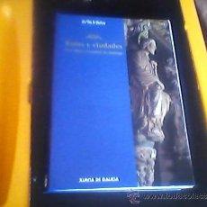 Libros de segunda mano: RUTAS Y CIUDADES DE GALICIA Y CAMINOS DE SANTIAGO.. Lote 32994633