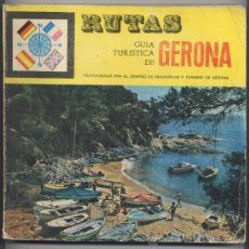Libros de segunda mano: GUIA TURISTICA DE GERONA, RUTAS, COSTA BRAVA, AÑO 1969-70 (MUY ILUSTRADO). Lote 33083450