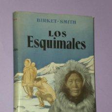 Libros de segunda mano: LOS ESQUIMALES. . Lote 33277981