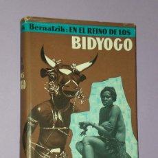 Libros de segunda mano: EN EL REINO DE LOS BIDYOGO. . Lote 33278071