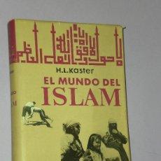 Libros de segunda mano: EL MUNDO DEL ISLAM.. Lote 33281835