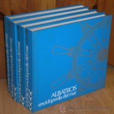 Libros de segunda mano: ALBATROS: ENCICLOPEDIA DEL MAR 4T POR VARIOS DE COMPAÑÍA INTERNACIONAL EDITORA EN BILBAO 1973. Lote 33581069