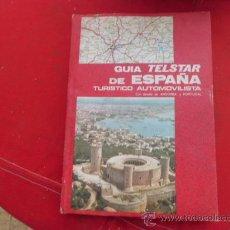 Libros de segunda mano: LIBRO GUIA TELSTAR DE ESPAÑA TURISTICO AUTOMOVILISTA CON DETALLE DE ANDORRA Y PORTUGAL L.24345. Lote 33745172