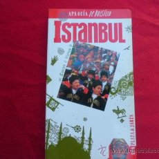 Libros de segunda mano: LIBRO ISTAMBUL 1993 ED. GUIA DE BOLSILLLO APA L-1165/25. Lote 33801595