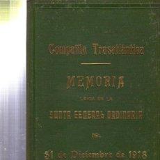 Libros de segunda mano: COMPAÑÍA TRASATLÁNTICA, MEMORIA, JUNTA GENERAL ORDINARIA 31 DICIEMBRE 1918, 15PÁGS, 19X29CM. Lote 34307843