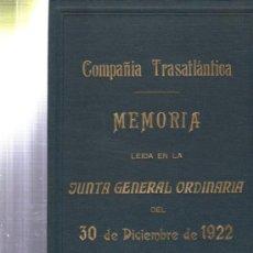 Libros de segunda mano: COMPAÑÍA TRASATLÁNTICA, MEMORIA, JUNTA GENERAL ORDINARIA 30 DICIEMBRE 1922, 15PÁGS, 19X29CM. Lote 34307867