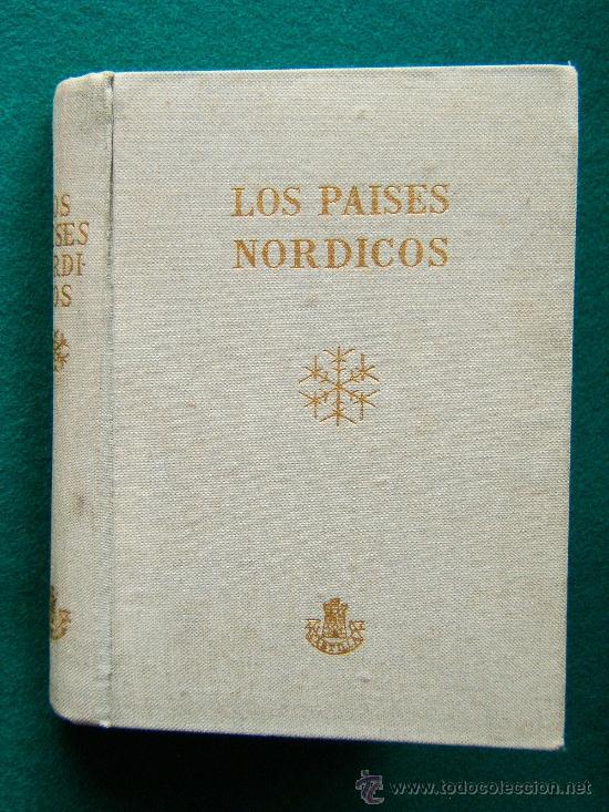 LOS PAISES NORDICOS - DINAMARCA, NORUEGA, SUECIA Y FINLANDIA - DORE OGRIZEK - 1959 - 2ª EDICION (Libros de Segunda Mano - Geografía y Viajes)