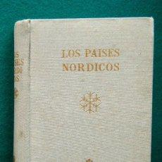 Libros de segunda mano: LOS PAISES NORDICOS - DINAMARCA, NORUEGA, SUECIA Y FINLANDIA - DORE OGRIZEK - 1959 - 2ª EDICION . Lote 34459627
