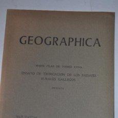 Libros de segunda mano: GEOGRÁPHICA. ENSAYO DE TIPIFICACIÓN DE LOS PAISAJE RURALES GALLEGOS. SEPARATA. RM60269. Lote 34850169