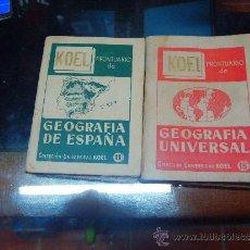 Libros de segunda mano: GEOGRAFIA DE ESPAÑA Y GEOGRAFIA UNIVERSAL KOEL PRONTUARIO.. Lote 35047161