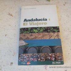 Libros de segunda mano: LIBRO ANDALUCIA EL VIAJERO VALLE DEL GUADALQUIVIR L.23897. Lote 35184007