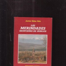 Libros de segunda mano: LAS MERINDADES. MONTAÑAS DE BURGOS /POR: JAVIER SAINZ SAINZ .. Lote 35403661