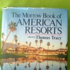 Libros de segunda mano: THE MORROW BOOK OF AMERICAN RESORTS;THOMAS TRACY 1980(EN INGLÉS). Lote 27000181
