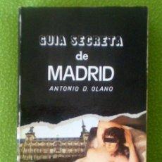 Libros de segunda mano: GUÍA SECRETA DE MADRID;ANTONIO D.OLANO;AL BORAK 1975. Lote 35429136