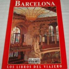 Libros de segunda mano: LOS LIBROS DEL VIAJERO BARCELONA (EL PAIS AGUILAR). Lote 35480638