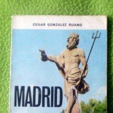 Libros de segunda mano: MADRID,CÉSAR GONZÁLEZ RUANO;PUBLICACIONES ESPAÑOLAS 1974. Lote 35545272