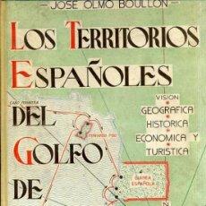 Libros de segunda mano: BOULLON : TERRITORIOS ESPAÑOLES DEL GOLFO DE GUINEA (DOSSAT, 1944) . Lote 35813614