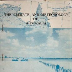 Libros de segunda mano: THE CLIMATE AND METEOROLOGY OF AUSTRALIA, BULLETIN Nº 1 1962, 60PÁGS, 16X24CM. Lote 35906608