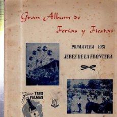 Libros de segunda mano: GRAN ALBUM FERIAS Y FIESTAS PRIMAVERA 1951 JEREZ DE LA FRONTERA, GANADO, PUBLICIDAD, AÑO 9, Nº 9. Lote 35971811