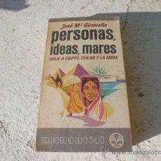 Libros de segunda mano: LIBRO PERSONAS, IDEAS, MARES JOSE Mª GIRONELLA ED. PLAZA Y JANES L-3033. Lote 35991189