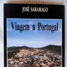 Libros de segunda mano: VIAGEM A PORTUGAL, POR JOSÉ SARAMAGO, FOTOS DE MAURÍCIO ABREU. TEXTO EN PORTUGUÉS. Lote 36124763