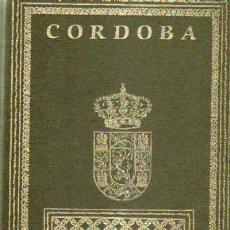 Libros de segunda mano: CORDOBA Y SU PROVINCIA. TOMO IV (A-LCORD-484). Lote 36284321