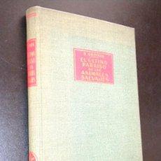Libros de segunda mano: EL ULTIMO PARAISO DE LOS ANIMALES SALVAJES/ GRZIMEK, BERNHARD. Lote 36290754