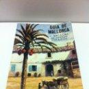 Libros de segunda mano: GUIA DE MALLORCA POR J. ESCALAS - 1976.. Lote 36561767