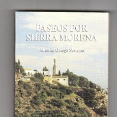 Libros de segunda mano: PASEOS POR SIERRA MORENA ANTONIO ORTEGA SERRANO CAJASUR CÓRDOBA 1998. Lote 94061007