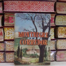 Libros de segunda mano: MONTENEGRE Y EL CORREDOR . AUTOR : CARDÓS, AGUSTIN . Lote 36705733