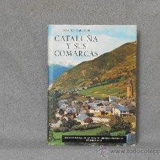 Libros de segunda mano: CATALUÑA Y SUS COMARCAS. Lote 51980748